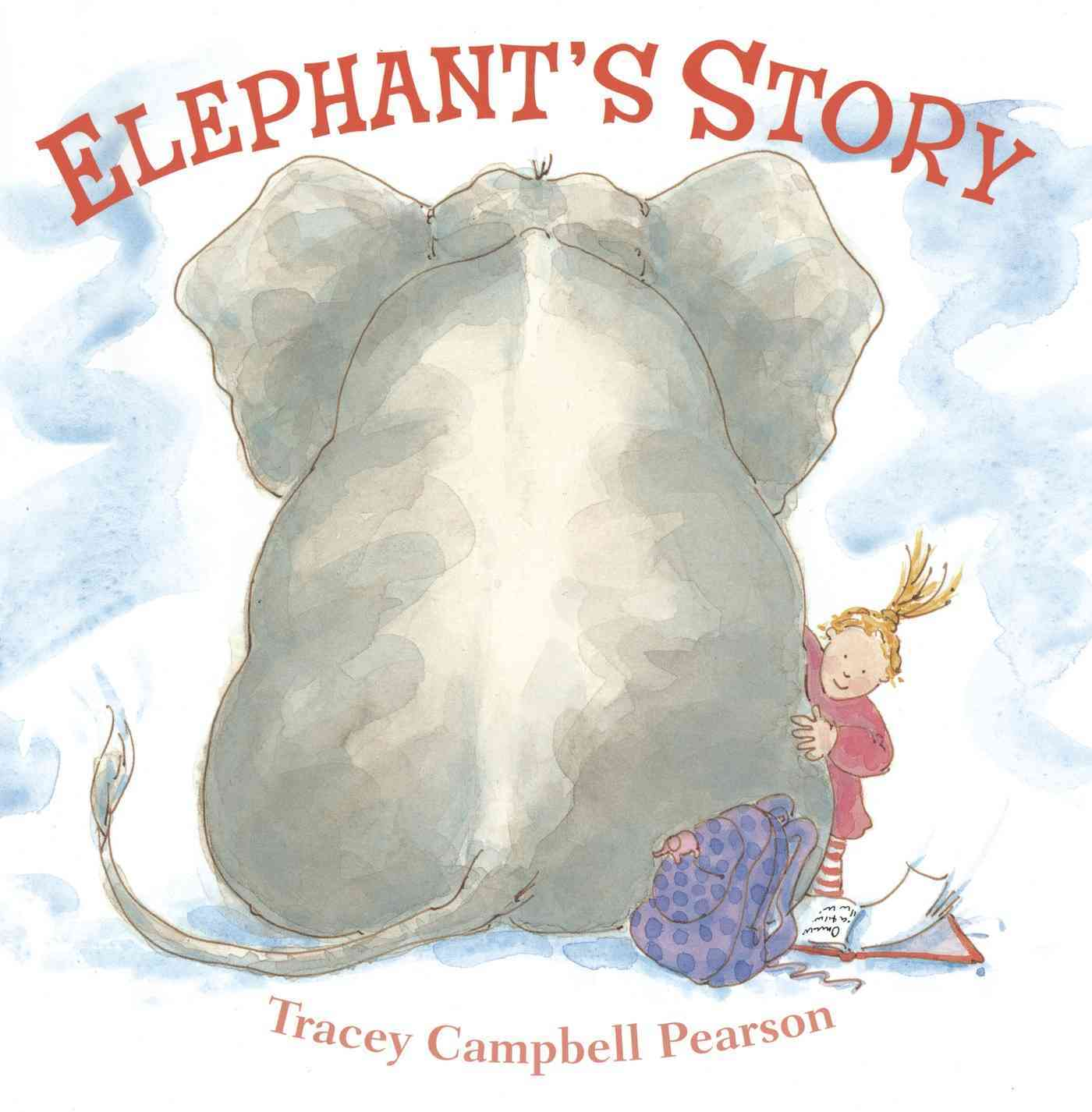 Elephant's Story By Pearson, Tracey Campbell